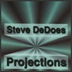 """Steve DeDoes' """"Projections"""""""